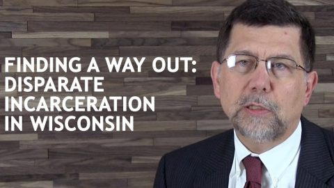 Finding a Way Out: Disparate Incarceration in Wisconsin (Fran Deisinger)