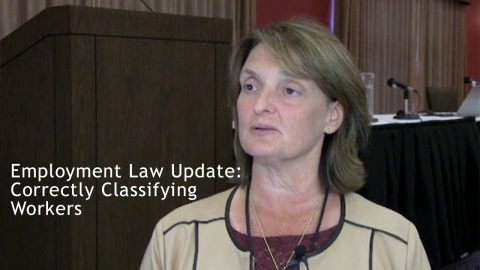 Employment Law Update: Correctly Classifying Workers