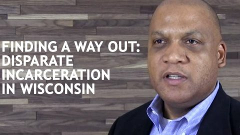 Finding a Way Out: Disparate Incarceration in Wisconsin (Joe Donald)
