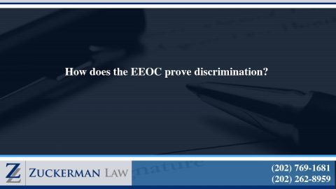 How does the EEOC prove discrimination?