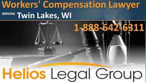 Twin Lakes Workers' Compensation Lawyer & Attorney – Wisconsin
