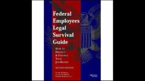 Federal Employees Legal Survival Guide How To Protect  Enforce Your Job Rights 2nd Edition