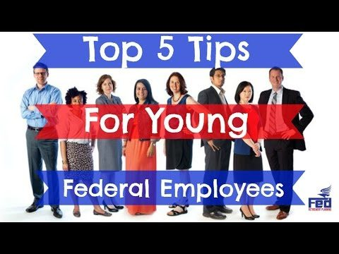 Top 5 Tips for Young Federal Employees