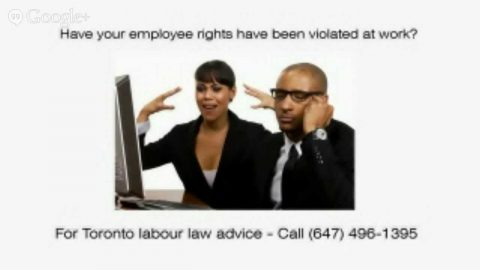 Toronto Lawyers Specializing in Employee Rights and Labour Laws